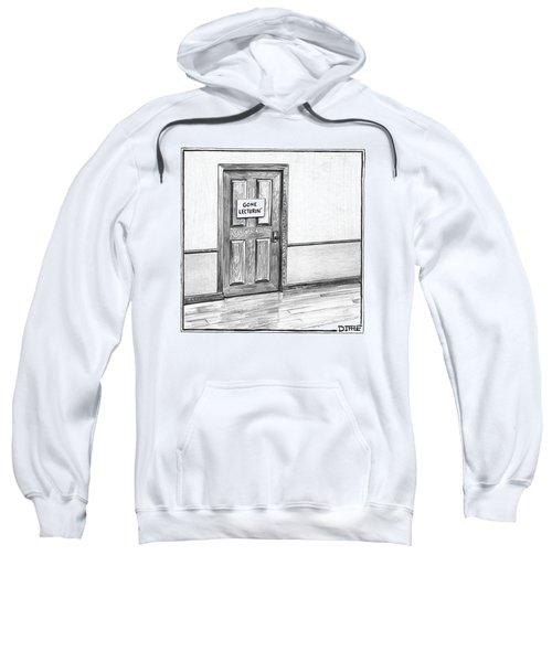 Shut Door In A Hallway With A Sign That Read Gone Sweatshirt