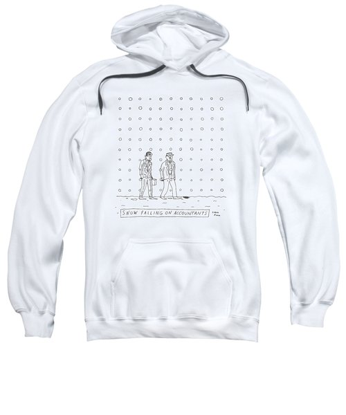 Snow Falling On Accountants -- Two Men Walk Sweatshirt