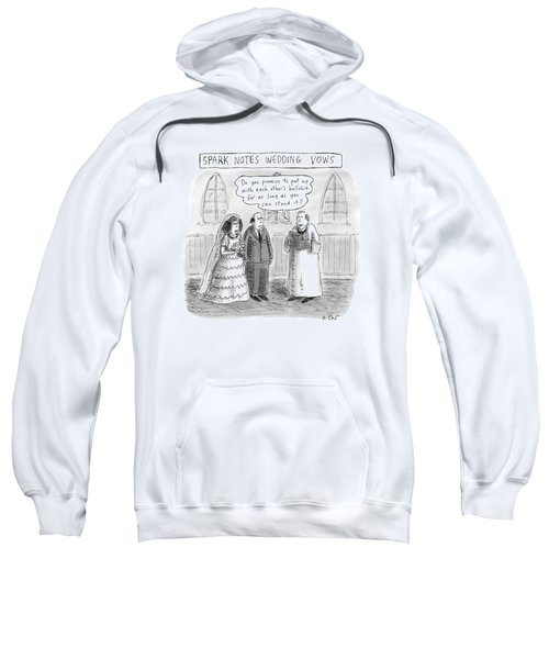 Spark Notes Marriage Vows -- A Minister Says Sweatshirt