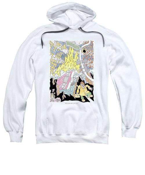 Still, You Gotta Admit Crime Sweatshirt