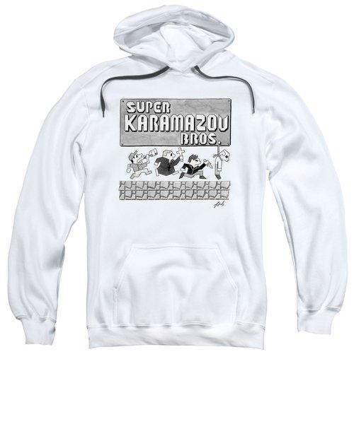 Super Karamazov Bros. -- A Parody Of Mario Sweatshirt