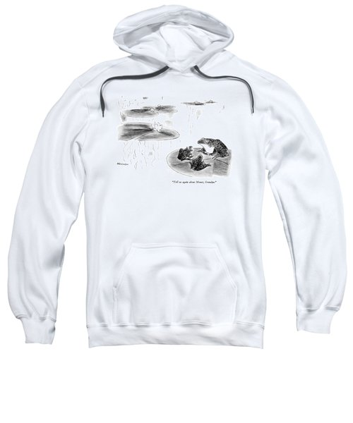 Tell Us Again About Monet Sweatshirt