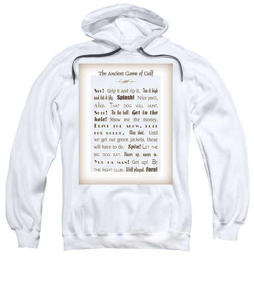 The Ancient Game Of Golf - Sepia Sweatshirt