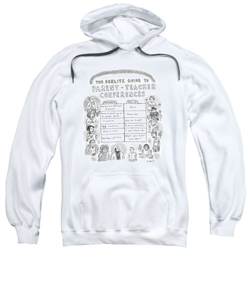 'the Berlitz Guide To Parent-teacher Conferences' Sweatshirt