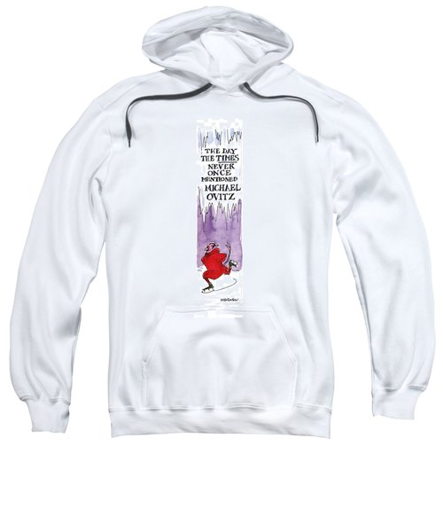 The Day The Times Never Once Mentioned Michael Sweatshirt