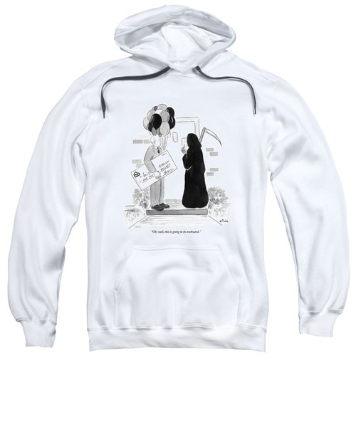 The Grim Reaper Rings A Doorbell At The Same Time Sweatshirt