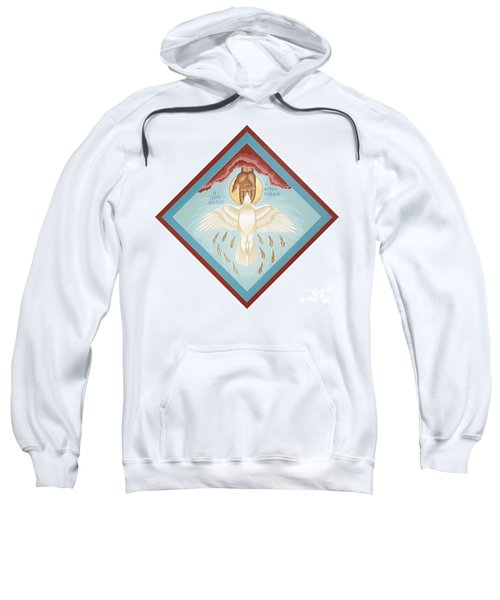 The Holy Spirit The Lord The Giver Of Life The Paraclete Sender Of Peace 093 Sweatshirt