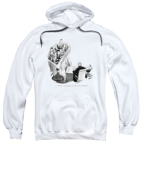 The Jury Will Disregard The Witness's Last Sweatshirt