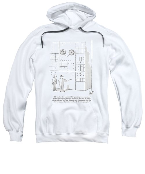 The Machine Then Selects The Likely Equations Sweatshirt