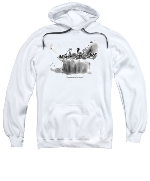 The Meaning Of Life Is Cats Sweatshirt