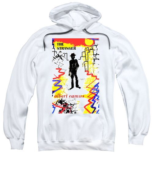 The Stranger Albert Camus Poster Sweatshirt