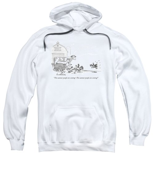 The Summer People Are Coming!  The Summer People Sweatshirt