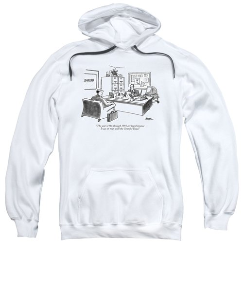 The Years 1966 Through 1995 Are Blank Because Sweatshirt