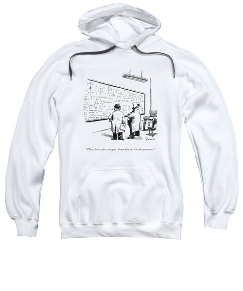 This Is Fine As Far As It Goes.  From Here Sweatshirt