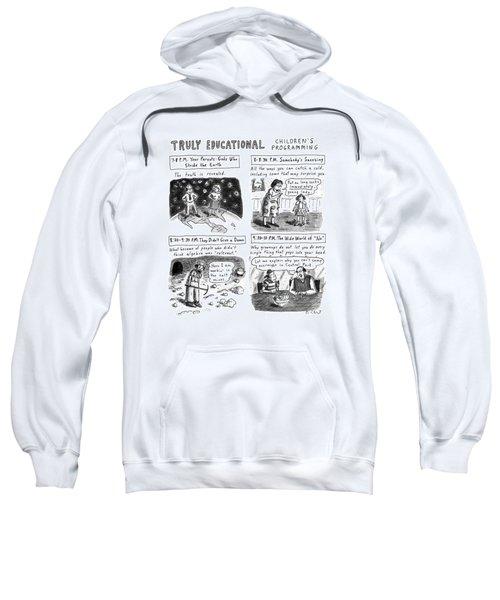 Truly Educational Children's Programming Sweatshirt