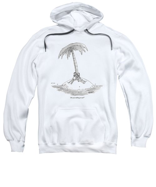 Two Men Are Stranded On A Desert Island. One Asks Sweatshirt