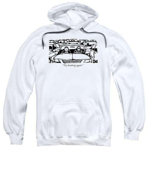 Two Men In A Car Are Stuck In Traffic Sweatshirt
