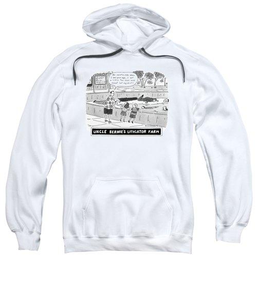 Uncle Bernie's Litigator Farm Be Careful Sweatshirt