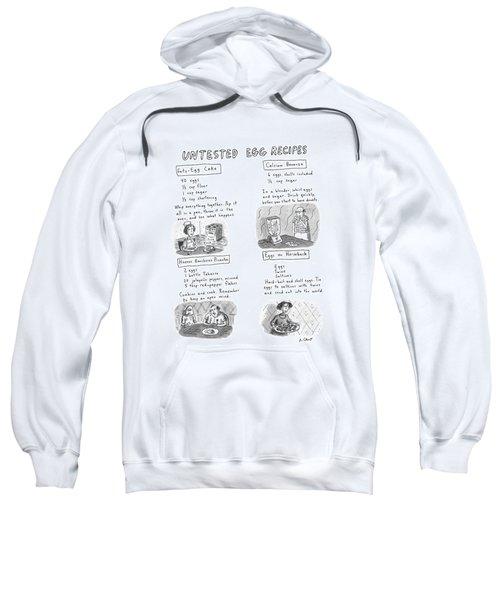 Untested Egg Recipes Sweatshirt