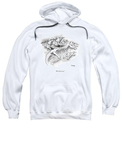 We Tell No One Sweatshirt