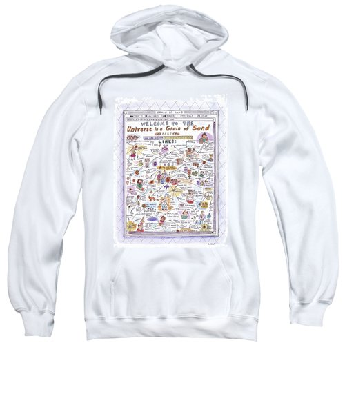 'welcome To The Universe In A Grain Of Sand' Sweatshirt