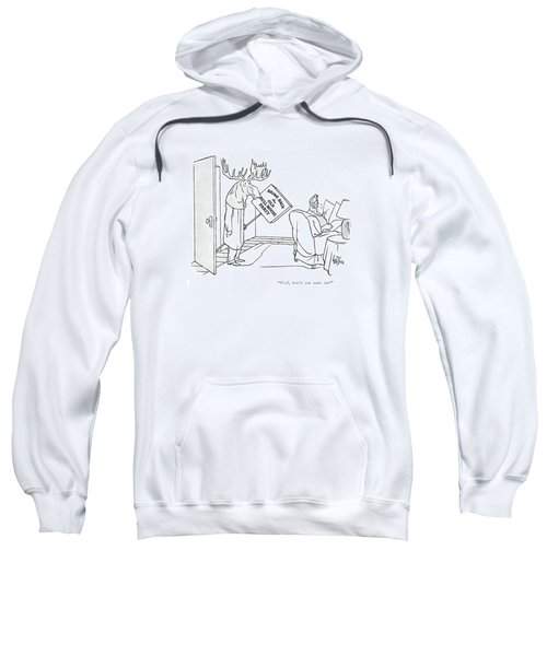 Well, How'd You Make Out? Sweatshirt