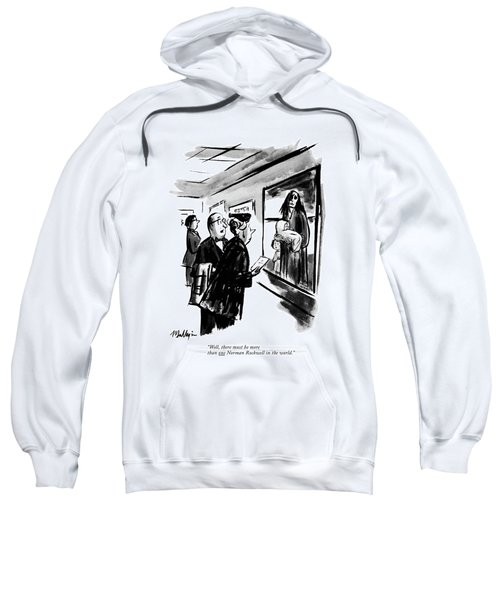 Well, There Must Be More Than One Norman Rockwell Sweatshirt