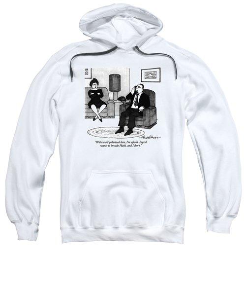 We're A Bit Polarized Here Sweatshirt