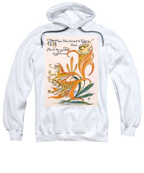 When Lilies Turned To Tiger Blaze Sweatshirt