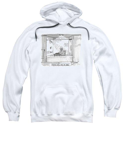 Where Earl Gets His Ideas Sweatshirt