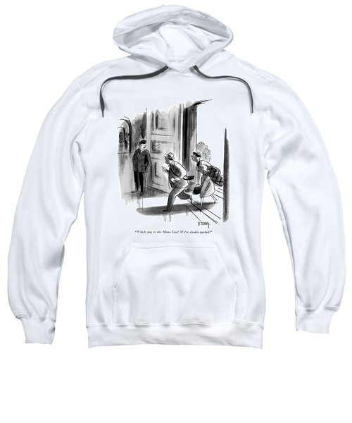 Which Way To The Mona Lisa? We're Double-parked Sweatshirt