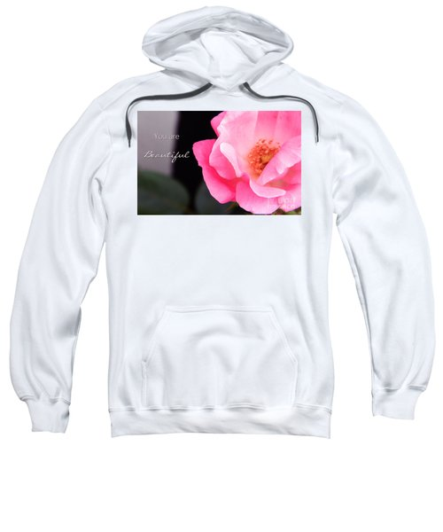 You Are Beautiful Sweatshirt