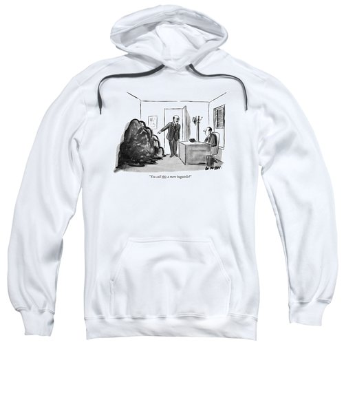 You Call This A Mere Bagatelle? Sweatshirt