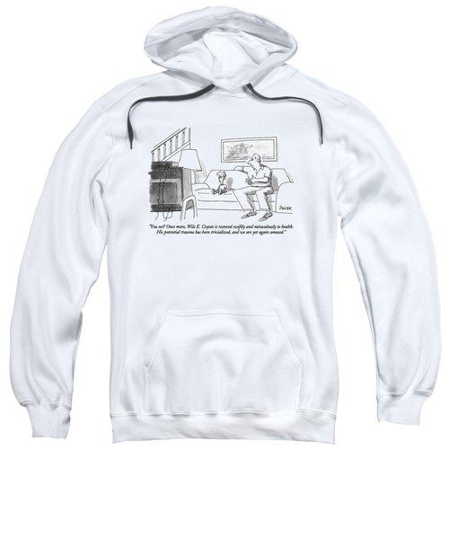 You See? Once More Sweatshirt