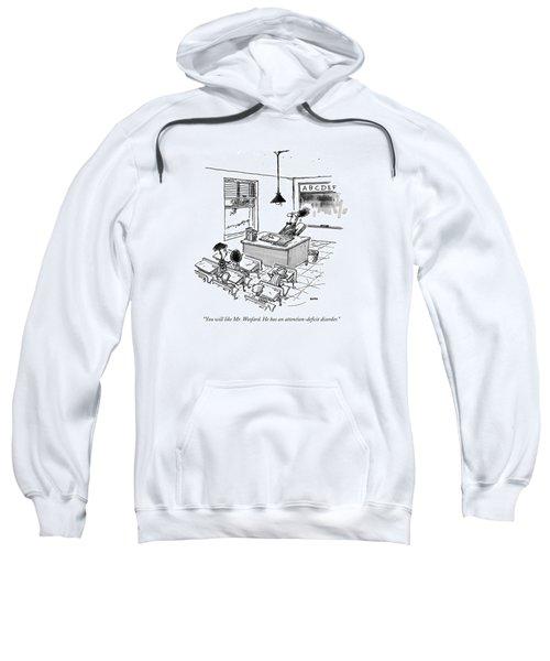 You Will Like Mr. Woofard. He Has An Sweatshirt