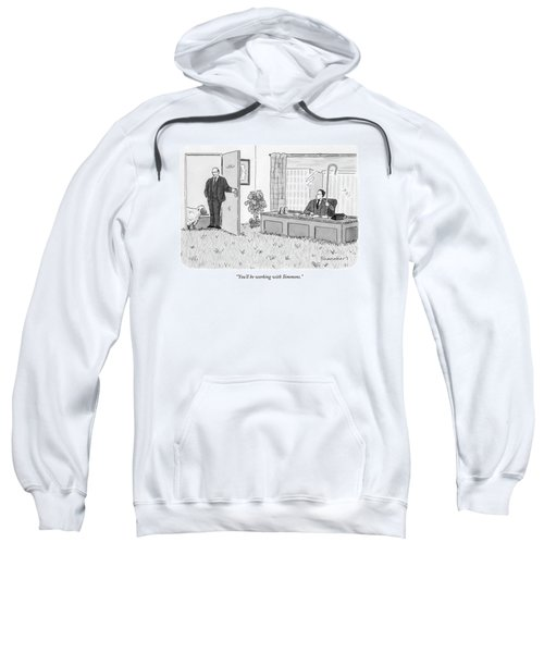 You'll Be Working With Simmons Sweatshirt