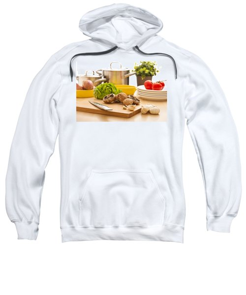 Kitchen Still Life Preparation For Cooking Sweatshirt