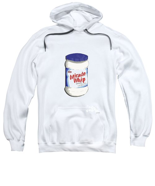 Miracle Whip Sweatshirt