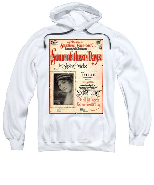 Some Of These Days Sweatshirt