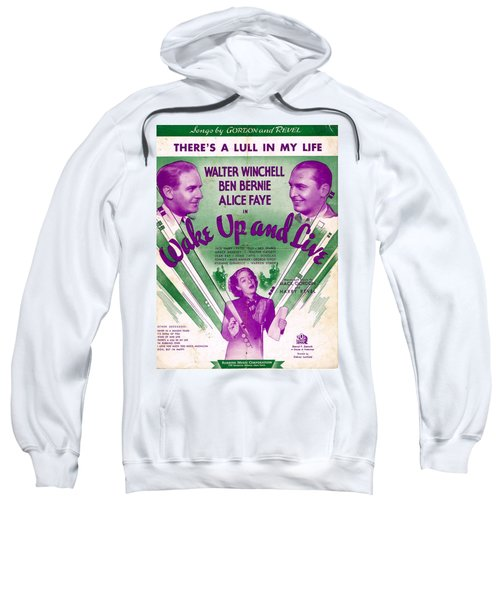 There's A Lull In My Life Sweatshirt