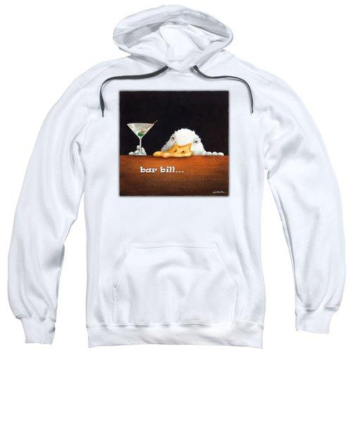 Bar Bill... Sweatshirt