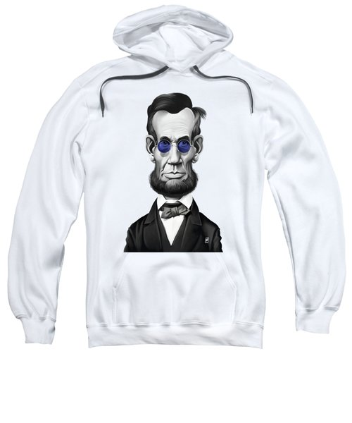 Celebrity Sunday - Abraham Lincoln Sweatshirt by Rob Snow