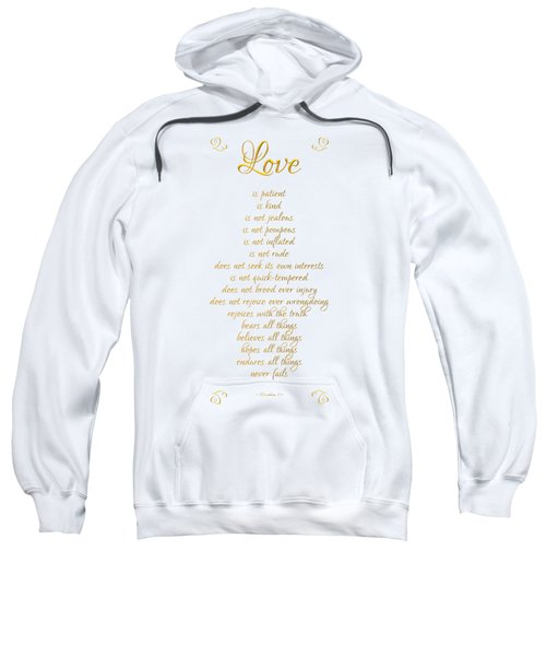1 Corinthians 13 Love Is White Background Sweatshirt