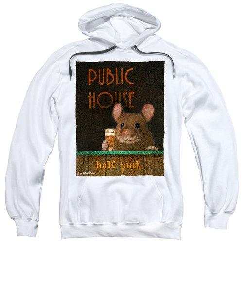 Half Pint... Sweatshirt