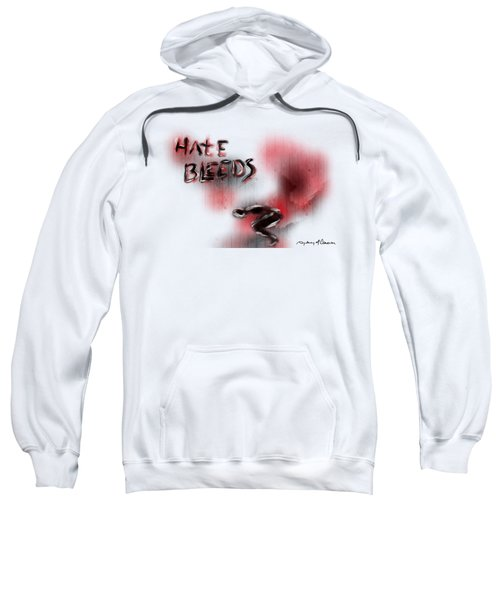 Hate Bleeds Sweatshirt
