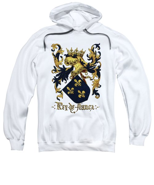 King Of France Coat Of Arms - Livro Do Armeiro-mor  Sweatshirt by Serge Averbukh