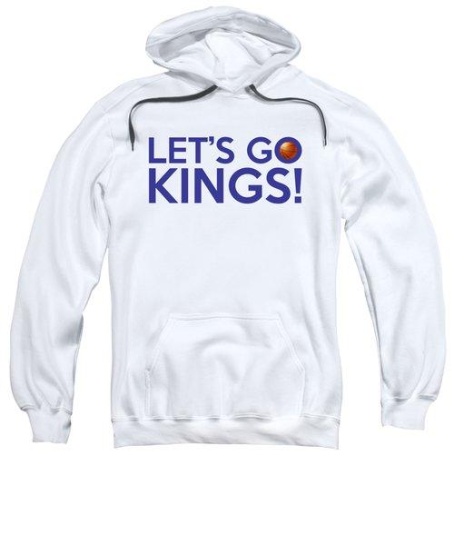 Let's Go Kings Sweatshirt