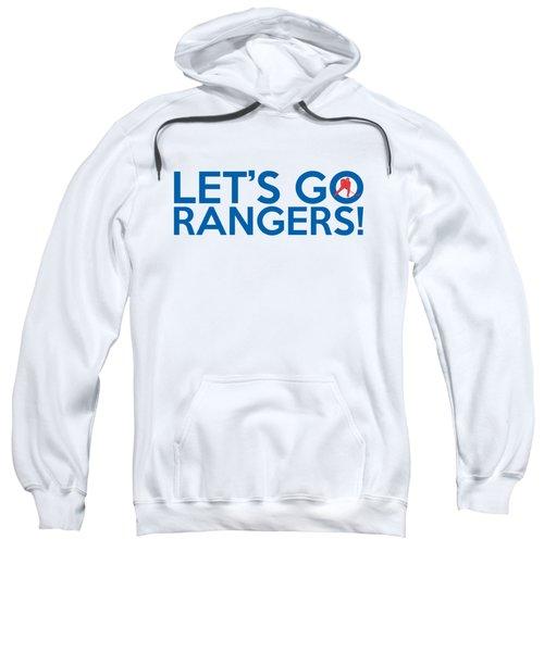 Let's Go Rangers Sweatshirt by Florian Rodarte