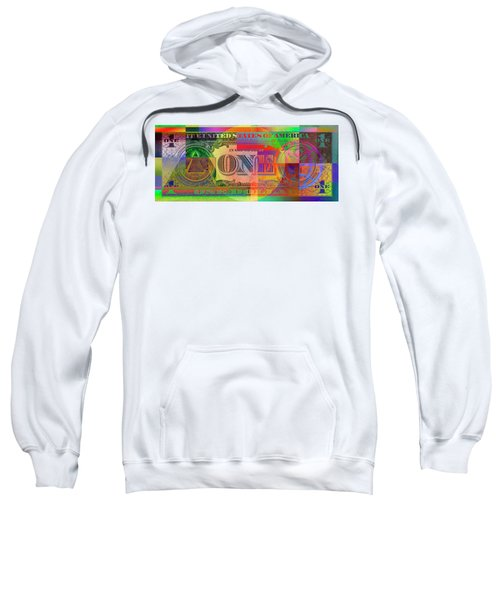 Pop-art Colorized One U. S. Dollar Bill Reverse Sweatshirt by Serge Averbukh