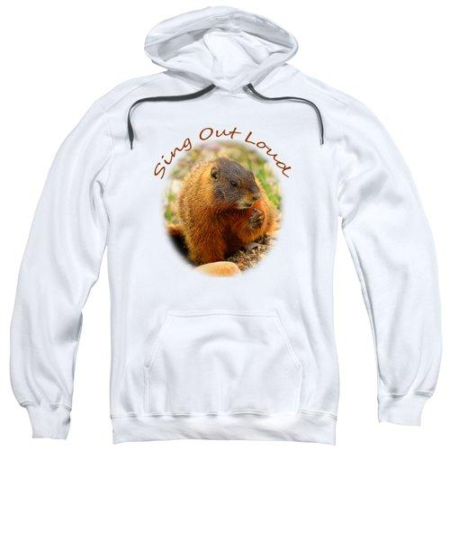 Sing Out Loud Sweatshirt